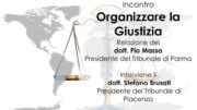 Organizzare la Giustizia