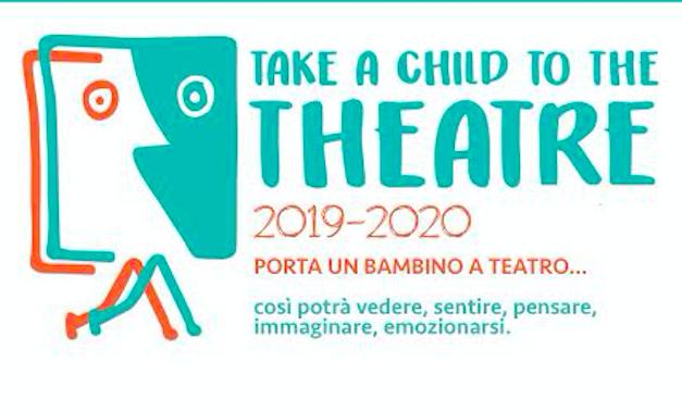 """Teatro Gioco Vita aderisce a""""Take a child to the theatre"""""""