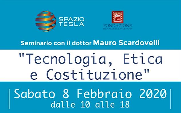 Tecnologia Etica e Costituzione, l'8 febbraio Seminario con il dottor Mauro Scardovelli