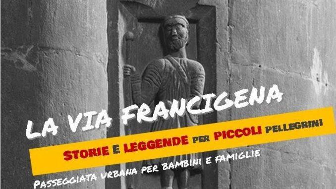 La via Francigena: storie e leggende per piccoli pellegrini. Passeggiata tematica il 12 febbraio