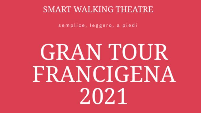 Smart walking theatre & Via Francigena, il progetto d'apertura della stagione teatrale del Trieste 34