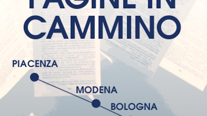 """""""Pagine in cammino"""": rassegna di incontri, percorsi e idee da 2 ottobre a Piacenza"""
